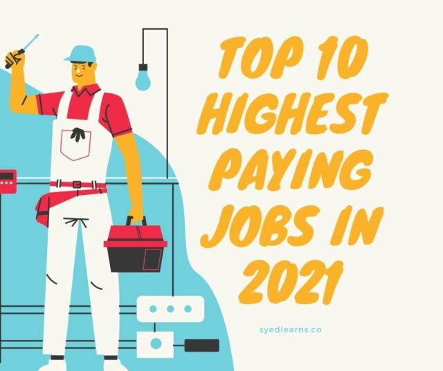 top 10 highest paying jobs in 2021