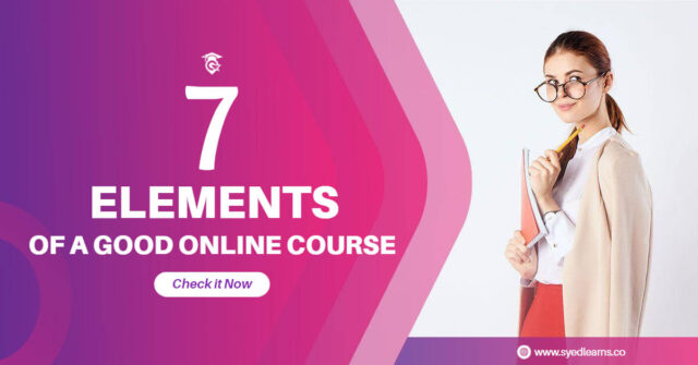 7 elements of a good online course