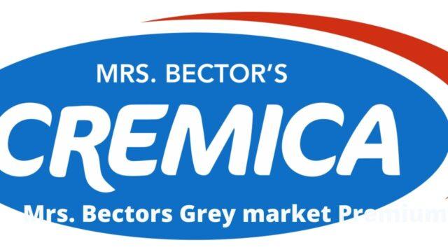 Mrs. bectors grey market premium