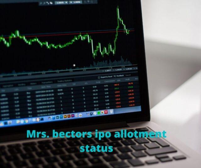 Mrs. bectors ipo allotment status